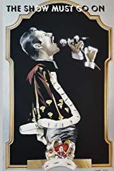 The Show Must Go On: Short Fiction and Poetry Inspired by Freddie Mercury and Queen