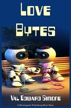 Love Bytes by [Simone, Val Edward]