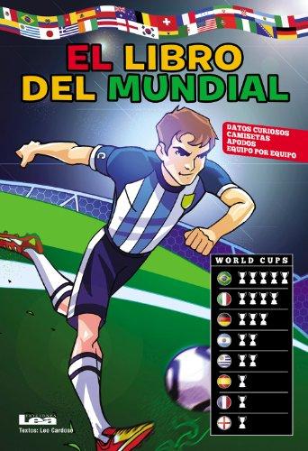 El libro del mundial, datos curiosos, camisetas y apodos de todos los equipos (