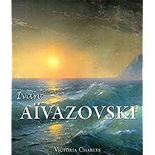 Ivan Aïvazovski et les peintres russes de l'eau (French Edition)