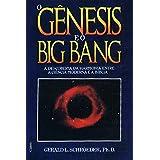 O Gênesis e o Big Bang (Em Portuguese do Brasil)