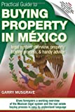 img - for Practical Guide to Buying Property in Mexico book / textbook / text book