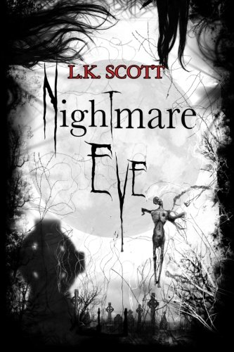Book: Nightmare Eve by L.K. Scott