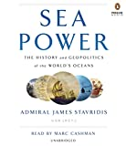 img - for Sea Power: The History and Geopolitics of the World's Oceans book / textbook / text book