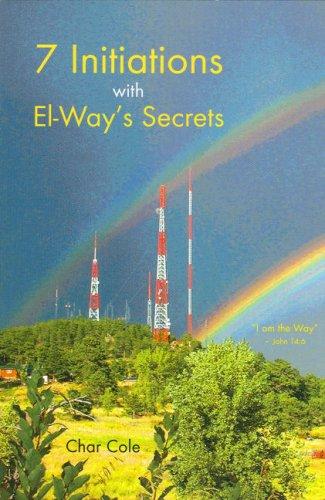 Download Seven Initiations with El-Way's Secrets ebook
