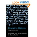 Evocative Objects: Things We Think With (MIT Press)