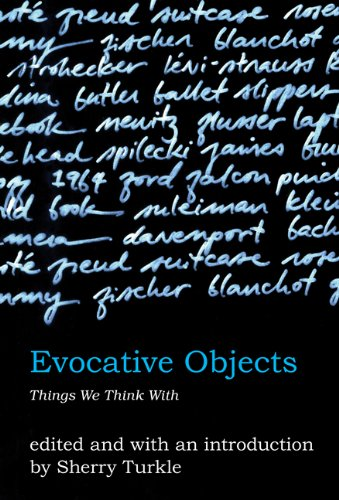 Books : Evocative Objects: Things We Think With (The MIT Press)
