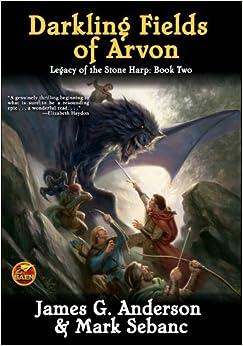Book The Darkling Fields Of Arvon (Legacy of the Stone Harp)