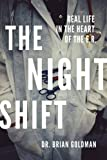 In The Night Shift, Dr. Brian Goldman shares his experiences in the witching hours at Mount Sinai Hospital in downtown Toronto. We meet the kinds of patients who walk into an E.R. after midnight: late-night revellers injured on their way home afte...