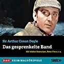 Das gesprenkelte Band (Sherlock Holmes) Hörspiel von Arthur Conan Doyle Gesprochen von: Walter Renneisen, Peter Fitz