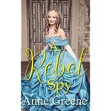 A Rebel Spy (Secret Identity)