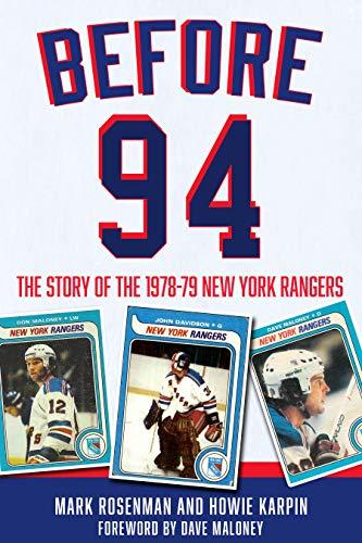 Before 94: The Story of the 1978-79 New York Rangers por Mark Rosenman
