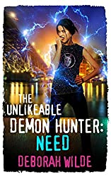 The Unlikeable Demon Hunter: Need (Nava Katz Book 3)