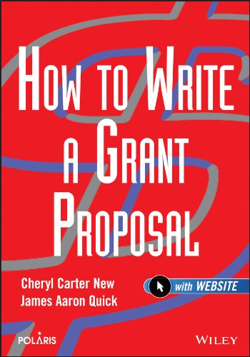 How to Write a Grant Proposal by John Wiley & Sons