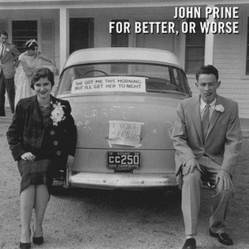 John Prine - For Better, Or Worse - Zortam Music
