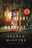 Every Heart a Doorway (Wayward Children)