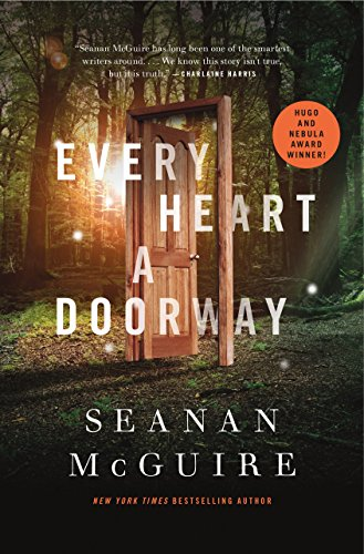 (Every Heart a Doorway (Wayward Children Book 1))
