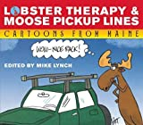img - for Lobster Therapy & Moose Pick-Up Lines book / textbook / text book