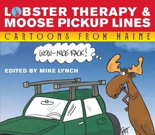 Moose Line (Lobster Therapy & Moose Pick-Up Lines)