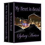 My Heart In Seoul Boxed Set | Sydney Arrison