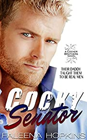 Cocky Senator: A Bad Boy Romance (Cocker Brothers of Atlanta Book 5)