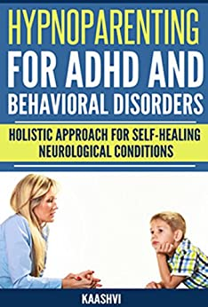 Hypnoparenting ADHD Behavioral Issues Self Healing ebook product image