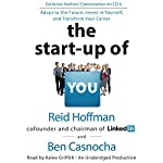 The Start-Up of You: Adapt to the Future, Invest in Yourself, and Transform Your Career | Reid Hoffman,Ben Casnocha