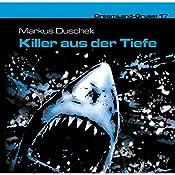 Killer aus der Tiefe (Dreamland Grusel 17)   Markus Duschek