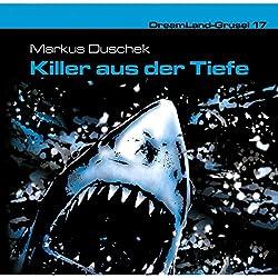 Killer aus der Tiefe (Dreamland Grusel 17)
