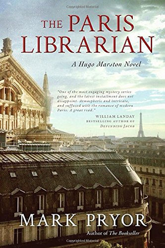 The Paris Librarian: A Hugo Marston Novel (Hugo Marston Novels)
