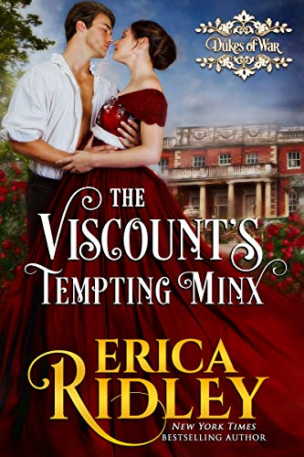 The Viscount's Tempting Minx: A Regency Romance Novella (Dukes of War Book 1) by [Ridley, Erica]