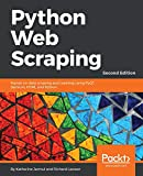 Python Web Scraping: Hands-on data scraping and