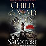 Child of a Mad God: The Coven, Book 1 | R. A. Salvatore