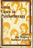 Great Cases in Psychotherapy, , 0875812341