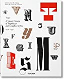 img - for Type: A Visual History of Typefaces & Graphic Styles book / textbook / text book
