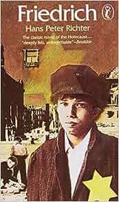 Friedrich (Puffin Books): Hans Peter Richter, Edite Kroll ...