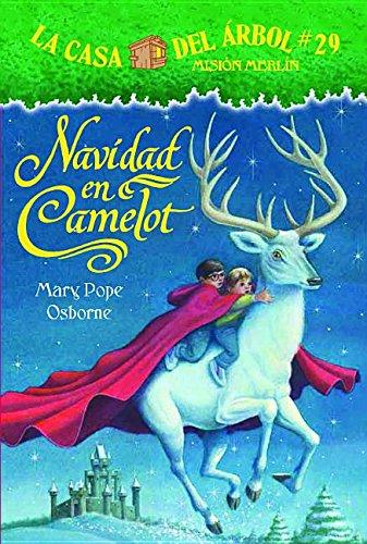 La casa del árbol # 29: Navidad en Camelot (Spanish Edition) (La Casa de Arbol) (La Casa Del Arbol / Magic Tree House) pdf epub