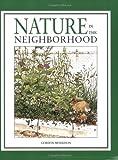 Nature in the Neighborhood, Gordon Morrison, 0547015488