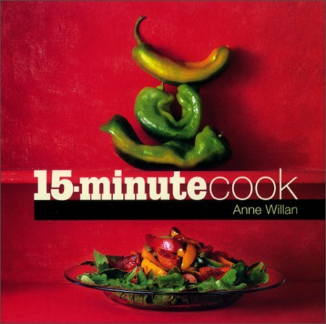 15-minute Cook by Anne Willan (2000-10-06) ebook