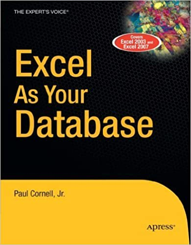 Excel as Your Database by Paul Cornell (2007-01-30)