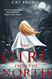 The Girl from the North (Pathway of the Chosen Book 1) (English Edition)