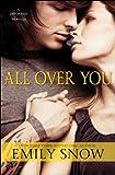 All Over You: A Devoured Novella (The Devoured Series)
