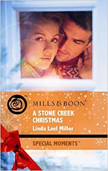 Book A Stone Creek Christmas (Mills & Boon Special Moments)