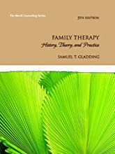 Family Therapy: History, Theory, and Practice (5th Edition) (Merrill Counseling) (Hardcover)