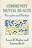 img - for Community Mental Health: PRINCIPLES & PRACTICE by LOREN MOSHER (1989-05-03) book / textbook / text book