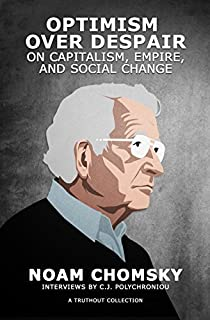 Book Cover: Optimism over Despair: On Capitalism, Empire, and Social Change
