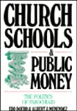 img - for Church Schools and Public Money book / textbook / text book