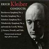 Erich Kleiber Conducts 1947-48 NBC Concerts (Beethoven, Borodin, Schubert, Tchaikovsky, Corelli, Weber, Strauss, Dvorak, Falla)