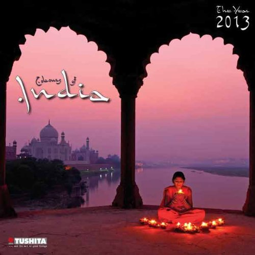 The Colours of India 2013. What a Wonderful World: Die Farben Indiens (Mindful Editions)