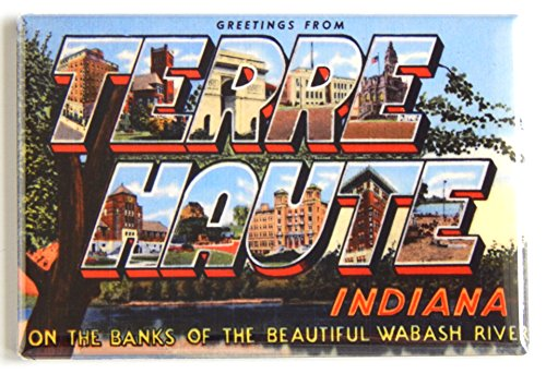 Greetings from Terre Haute Indiana Fridge - Haute Indiana In Stores Terre